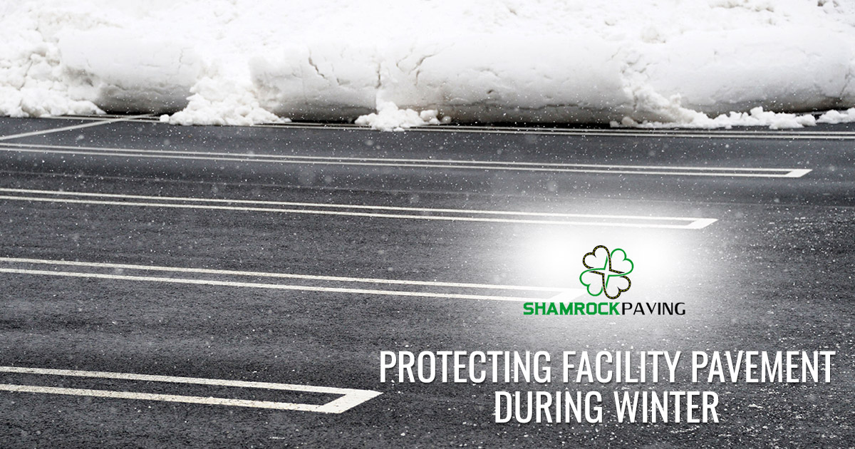 Protecting Your Facility's Pavement During Harsh Winters