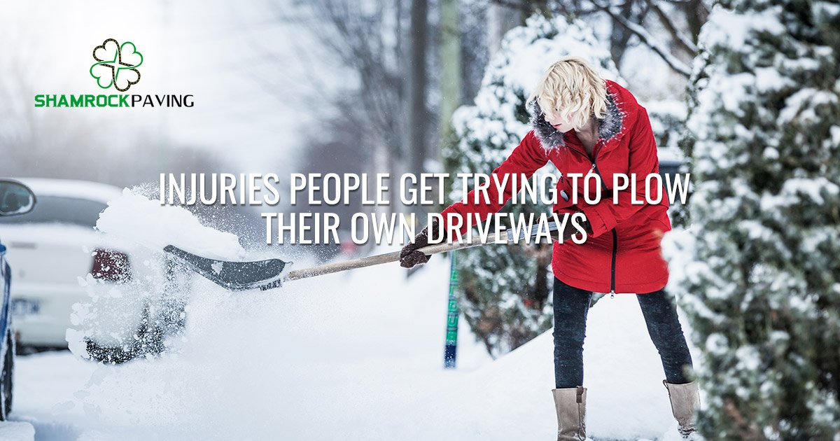 Injuries People Get Trying to Plow Their Own Driveways