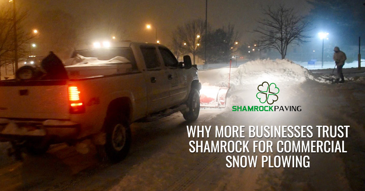 Why More Businesses Trust Shamrock for Commercial Snow Plowing