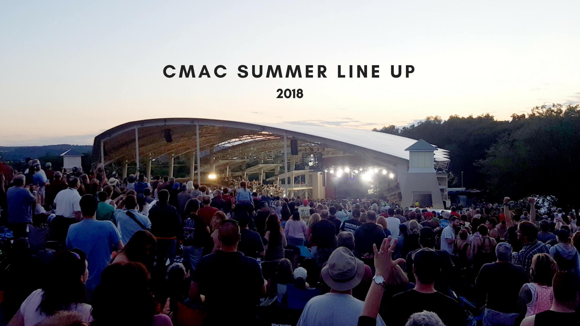 2018 CMAC Summer Line Up