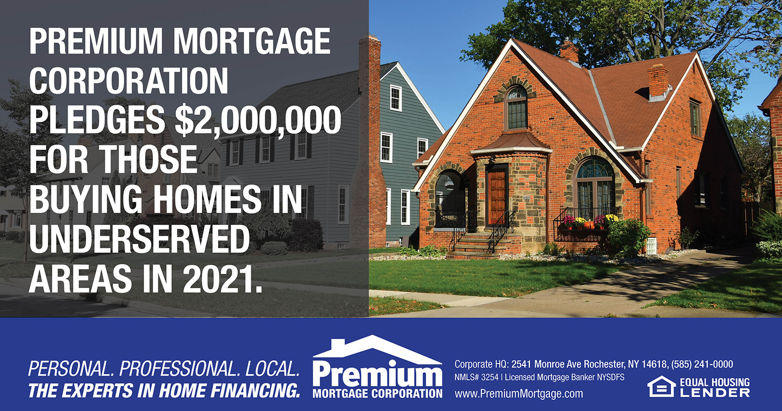 We are pledging $2,000,000 for those buying homes in underserved areas in 2021.