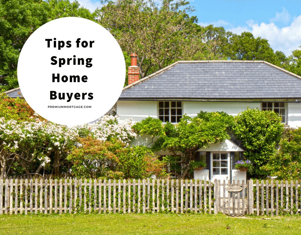 Tips for Spring Home Buyers 2