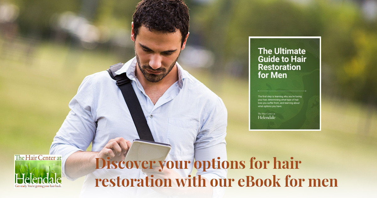 Discover Your Hair Restoration Options With Our eBook For Men