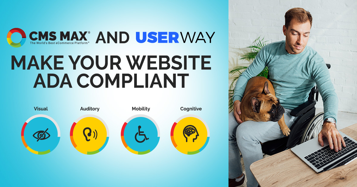 CMS Max and UserWay Make ADA Compliance Reliable and Easy