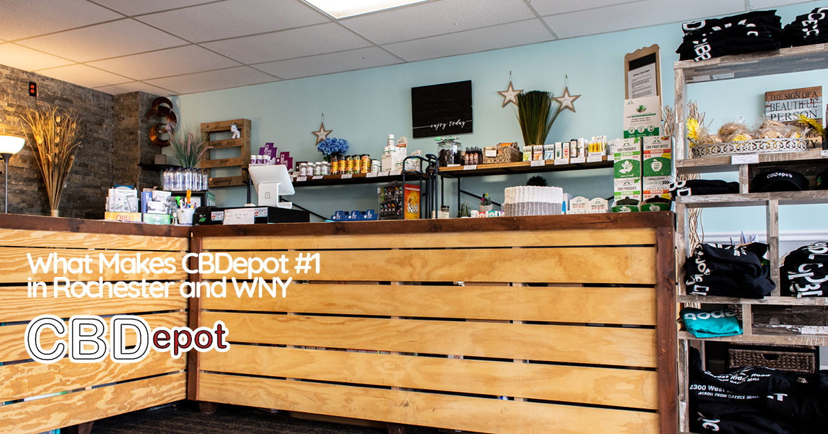 Why More Customers Trust CBDepot in Rochester