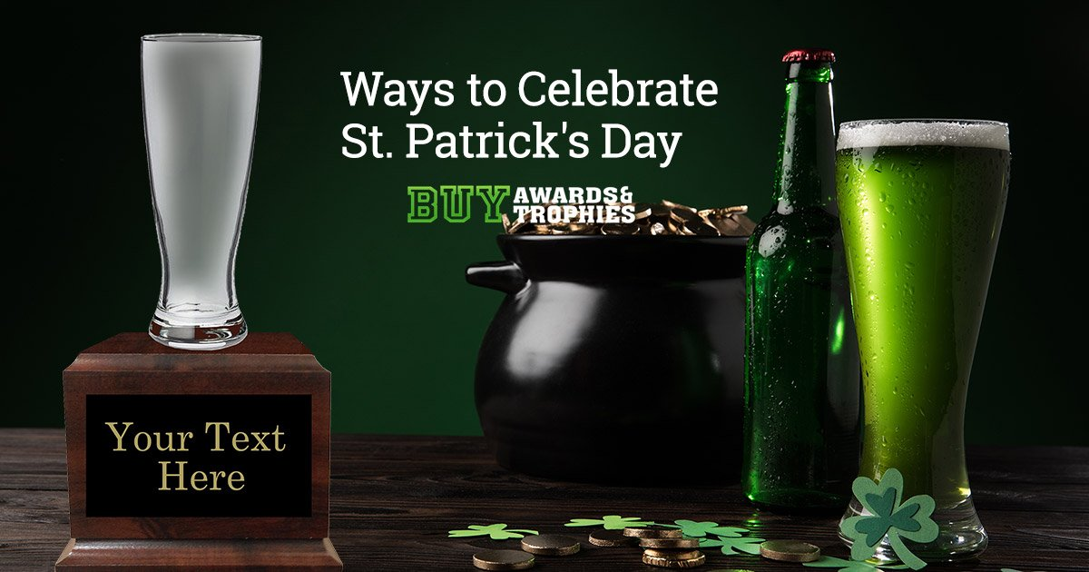 Ways to Celebrate St. Patrick's Day