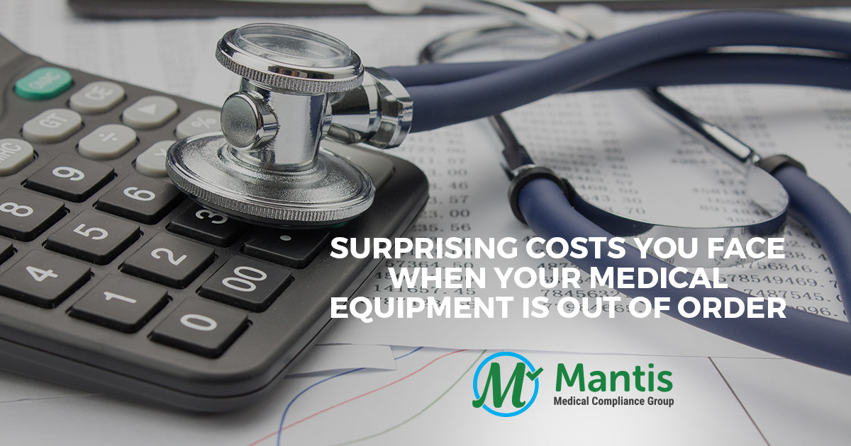 Surprising Costs You Face When Your Medical Equipment Is Out of Order