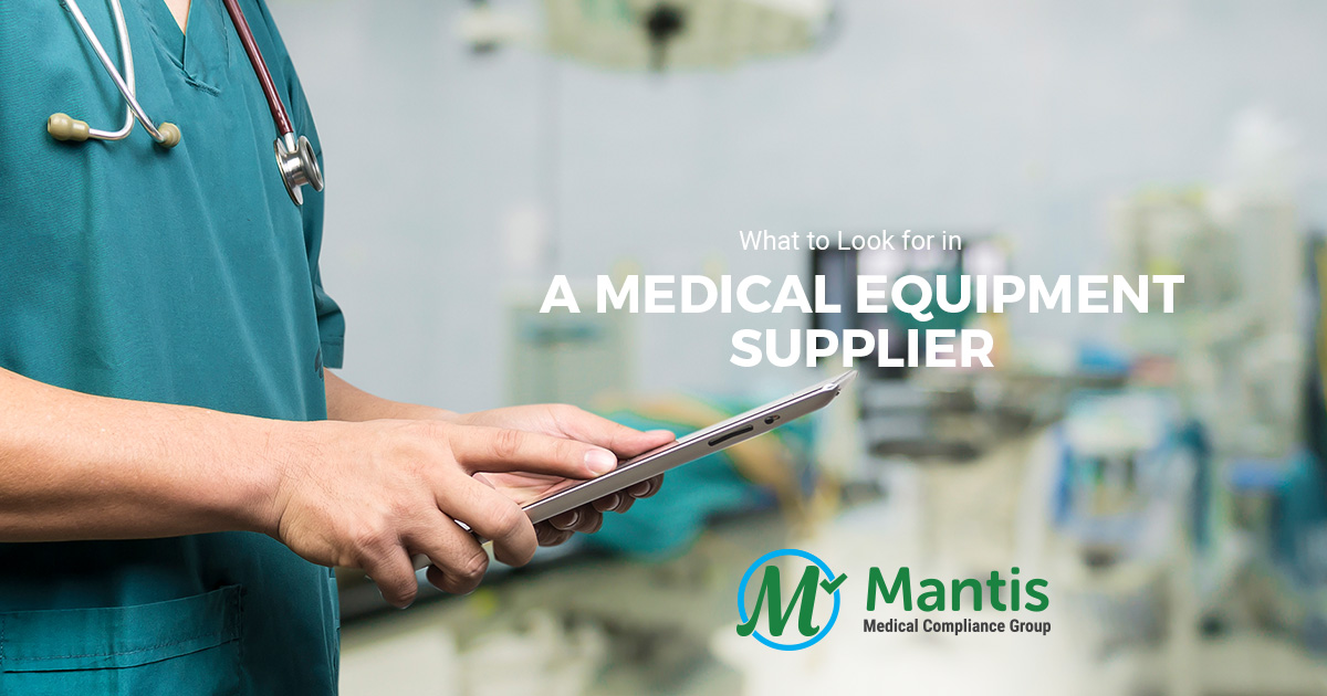 What to Look for in a Medical Equipment Supplier