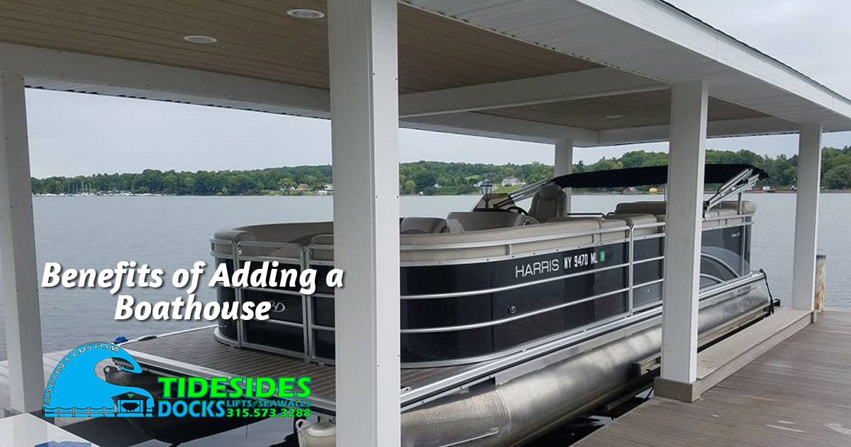 Benefits of Adding a Boathouse to Your Waterfront Property