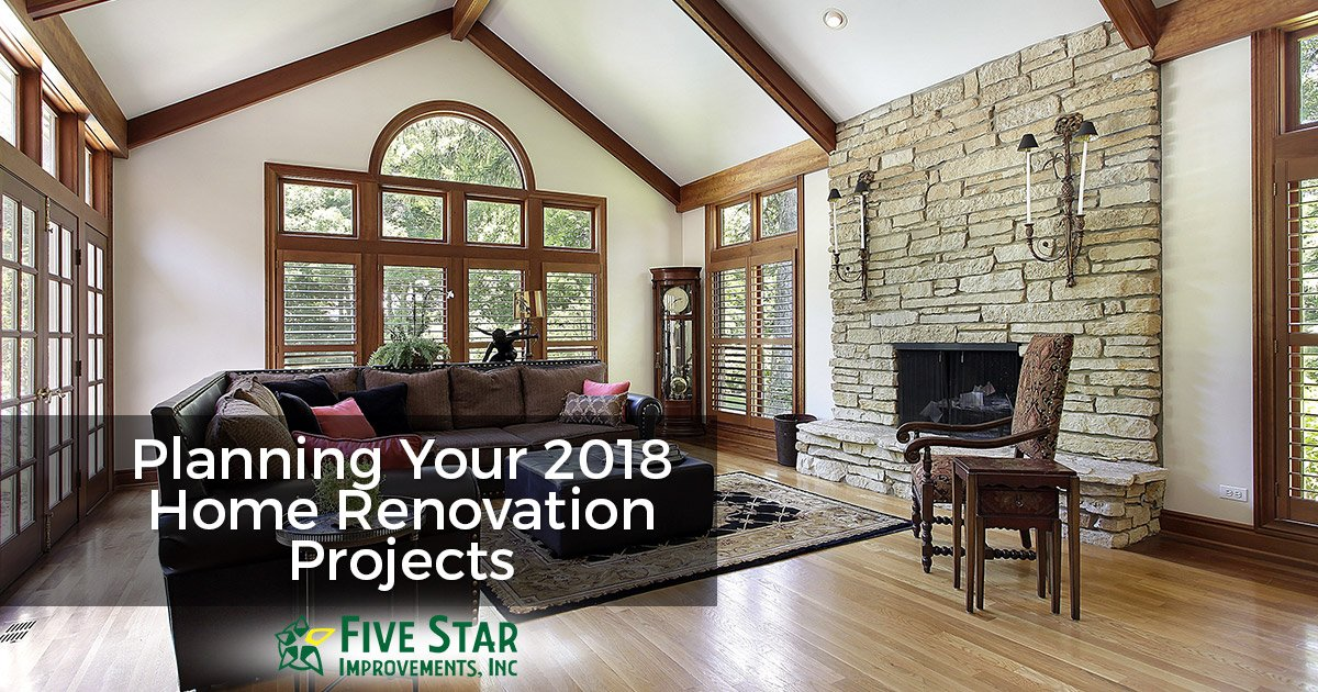 Planning Your 2018 Home Renovation Projects