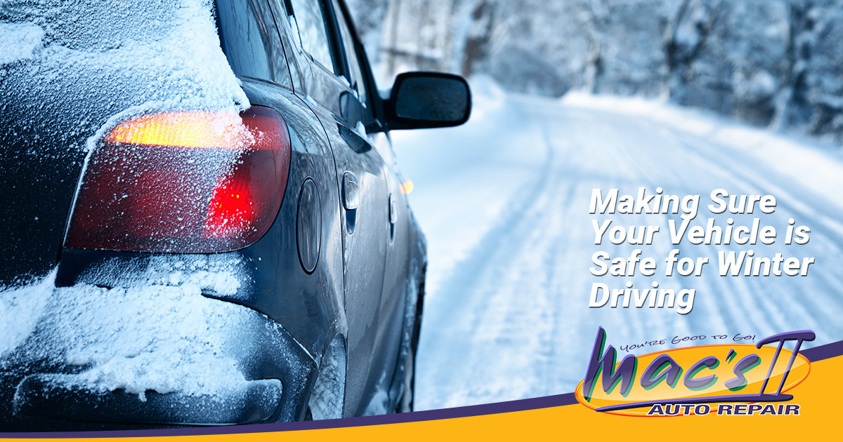 Making Sure Your Vehicle is Ready for Safe Winter Driving
