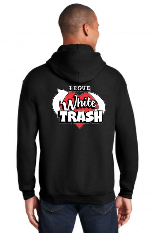 WTF I Love White Trash Hoodie
