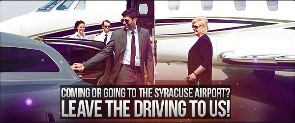 Coming or Going to the Syracuse Airport? Leave the Driving to us!