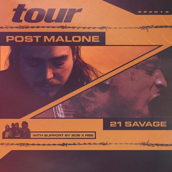 2018 Post Malone with 21 Savage Concert