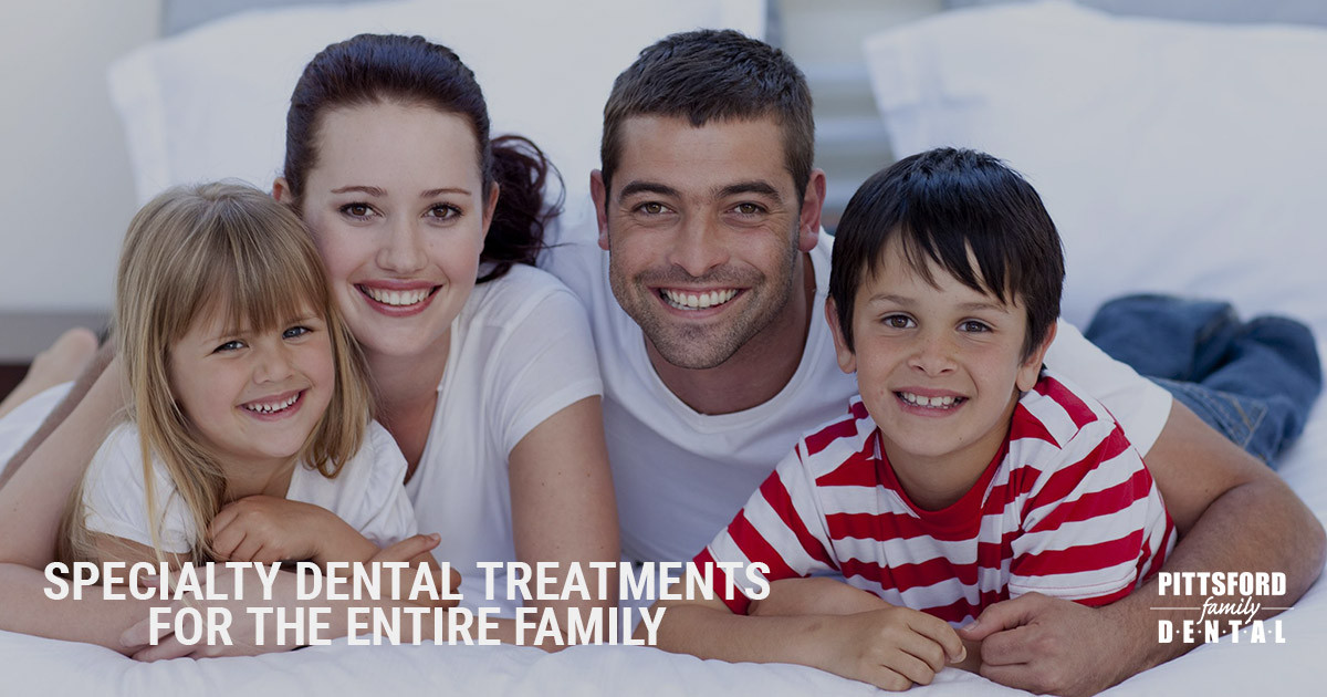 Specialty Dental Treatments for the Entire Family