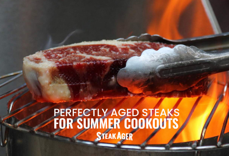 Perfectly Aged Steaks Just in Time for BBQ Season
