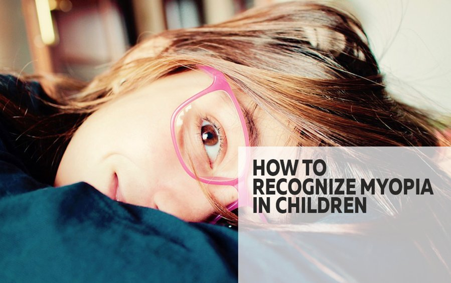 How To Recognize Myopia In Children