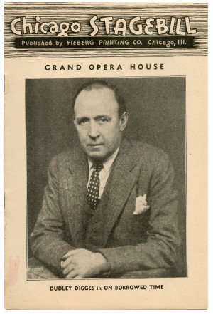 A 1938 Chicago Stagebill Grand Opera House On Borrowed Time