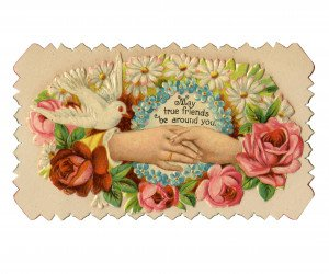 An Antique Victorian Era Calling Card May True Friends Be Around You