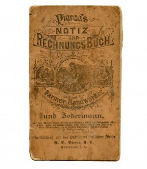 An Antique Pierce's 1876 Notiz Und Rechnung Buch Farmer Handwerker Antique Ephemera Note Book