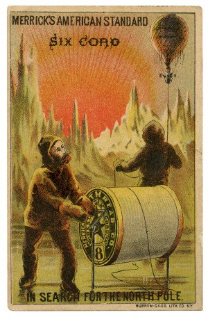 An Antique Collectable Ephemera Trade Card Merrick's American Standard Six Cord Search For the North Pole Burrow-Giles Lith Co. N.Y.