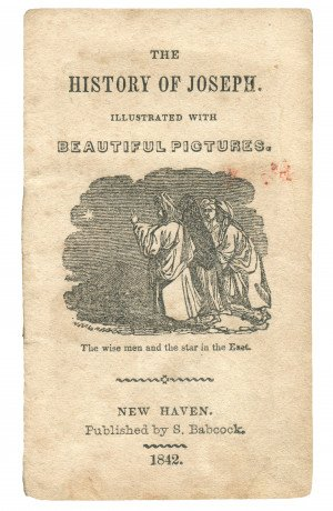 The History Of Joseph Illustrated With Beautiful Pictures New Haven Published By S. Babcock 1842 Miniature Antiquarian Book