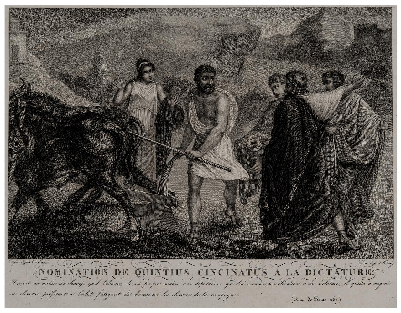 An Early Engraving Nomination De Quintius Cincinatus A La Dictator Grave' Koning
